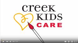 Creek Kids Care Video